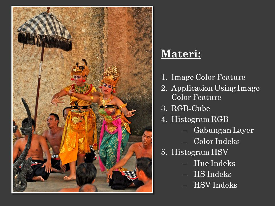 Materi: Image Color Feature Application Using Image Color Feature