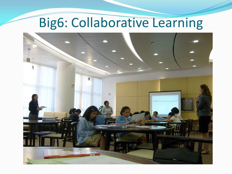 Big6: Collaborative Learning