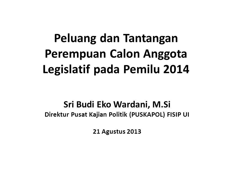 Peluang dan Tantangan Perempuan Calon Anggota Legislatif pada Pemilu 2014