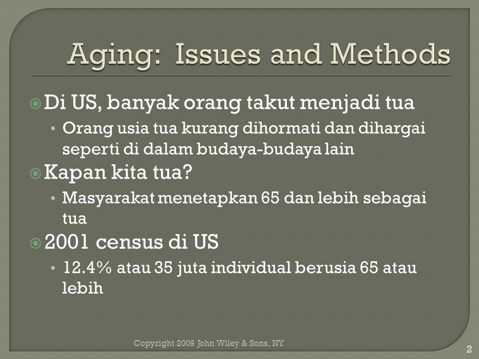 Aging: Issues and Methods