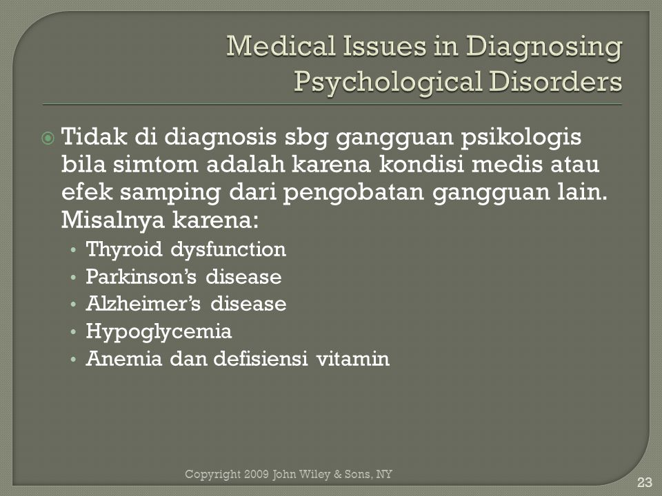 Medical Issues in Diagnosing Psychological Disorders