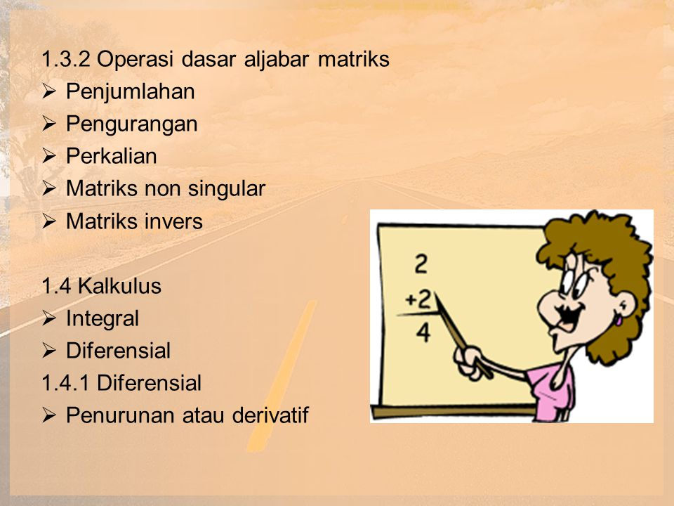1.3.2 Operasi dasar aljabar matriks