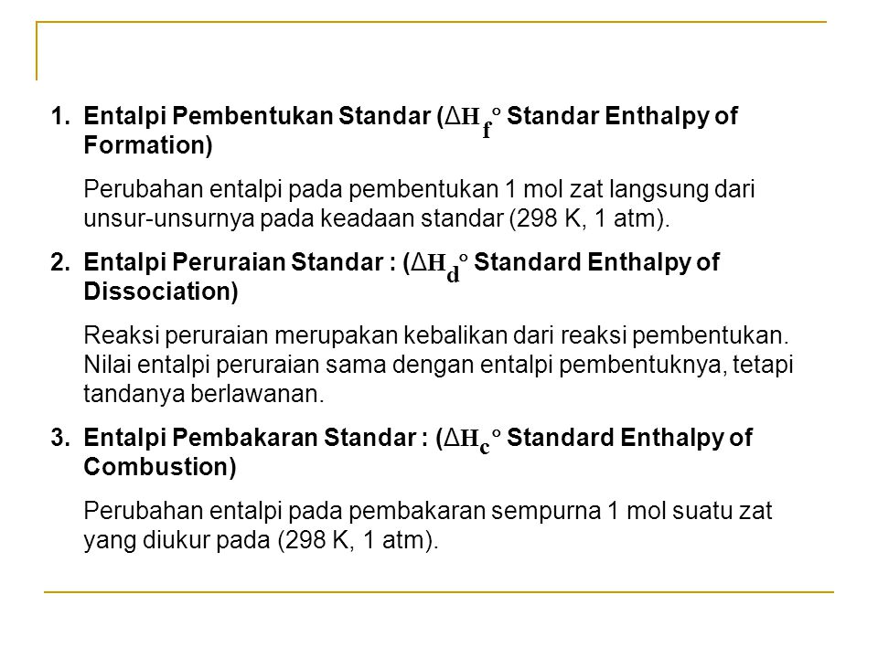 Entalpi Pembentukan Standar (ΔH  Standar Enthalpy of Formation)