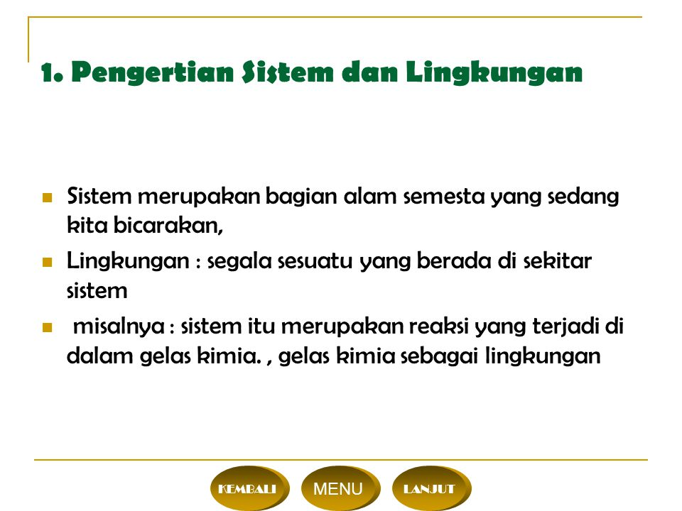 1. Pengertian Sistem dan Lingkungan