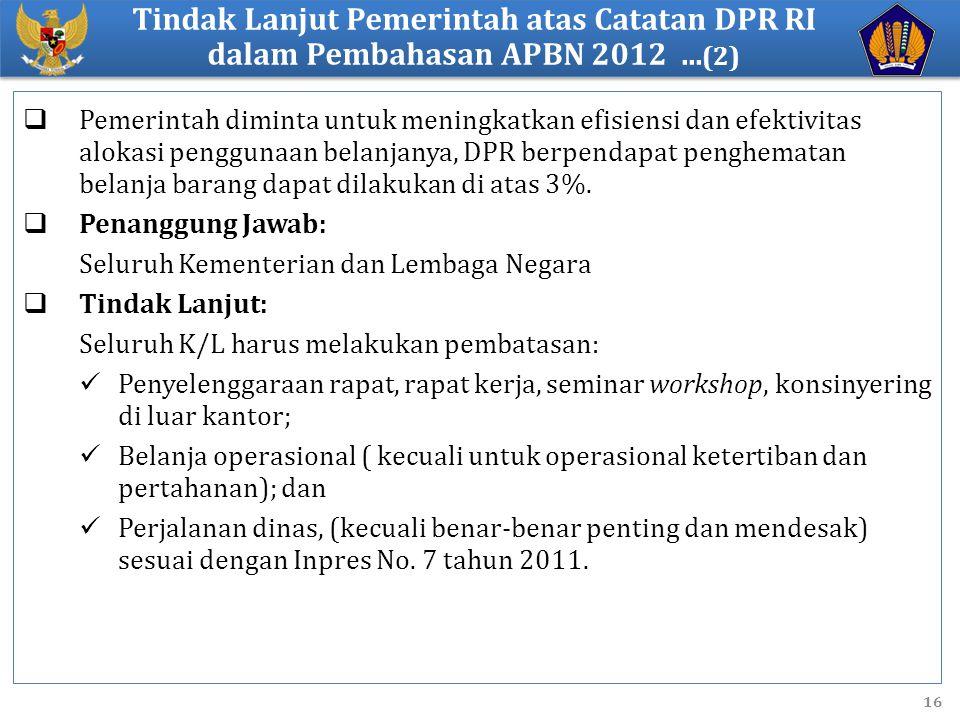 Tindak Lanjut Pemerintah atas Catatan DPR RI dalam Pembahasan APBN 2012 ...(2)