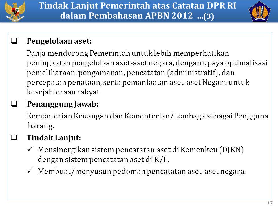 Tindak Lanjut Pemerintah atas Catatan DPR RI dalam Pembahasan APBN 2012 ...(3)