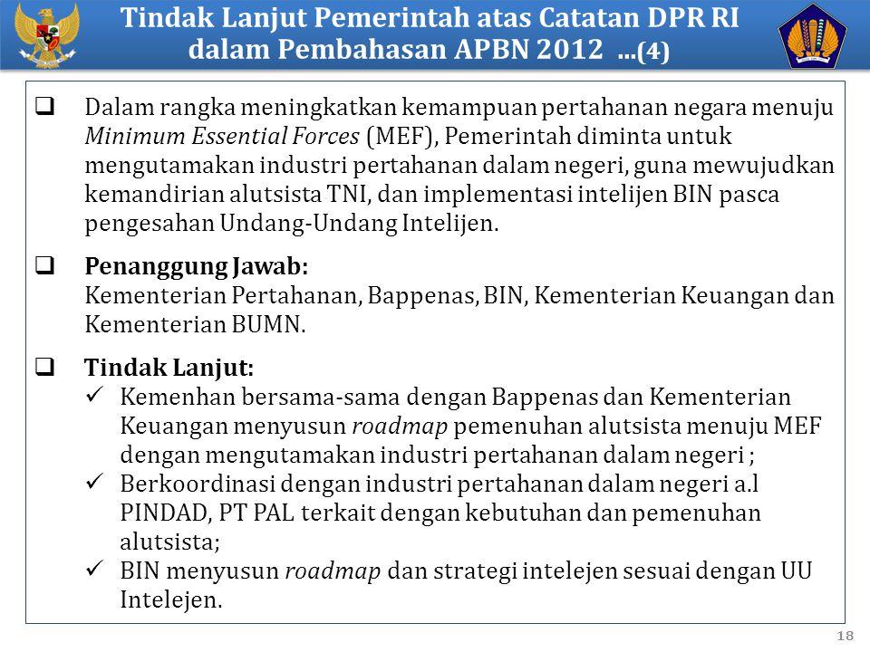 Tindak Lanjut Pemerintah atas Catatan DPR RI dalam Pembahasan APBN 2012 ...(4)