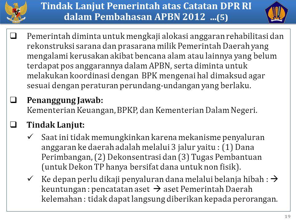 Tindak Lanjut Pemerintah atas Catatan DPR RI dalam Pembahasan APBN 2012 ...(5)