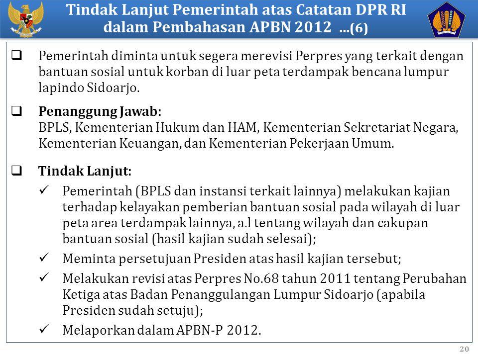 Tindak Lanjut Pemerintah atas Catatan DPR RI dalam Pembahasan APBN 2012 ...(6)