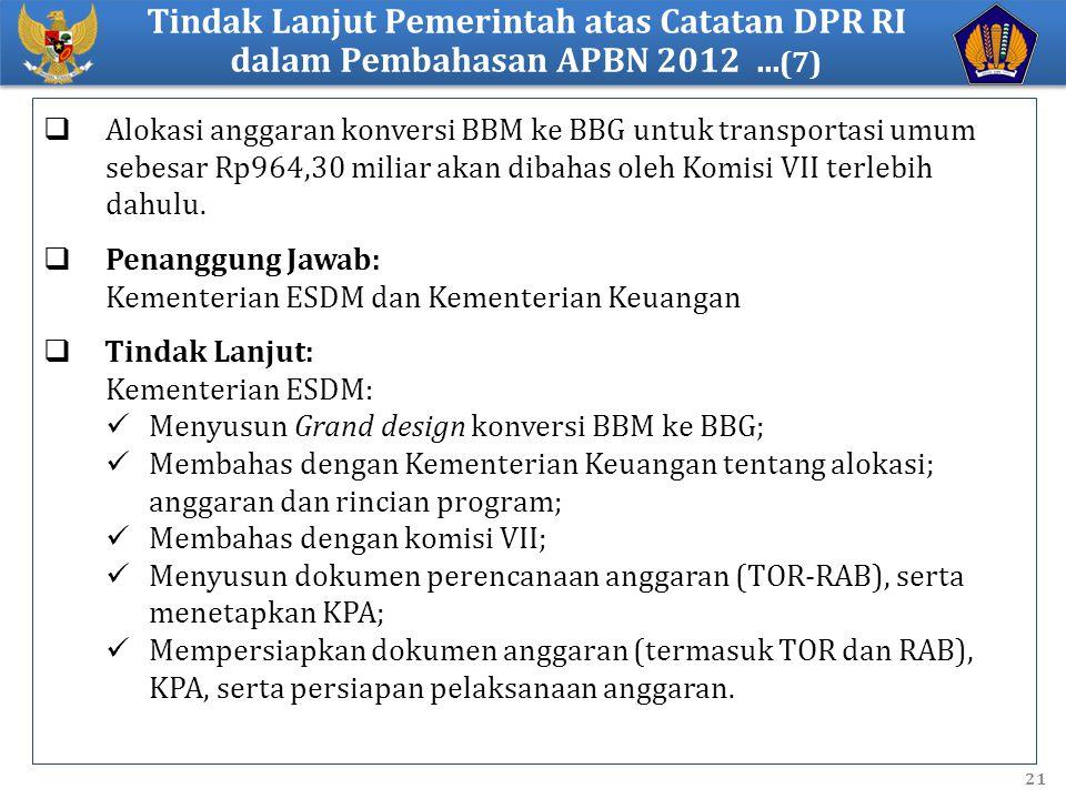 Tindak Lanjut Pemerintah atas Catatan DPR RI dalam Pembahasan APBN 2012 ...(7)