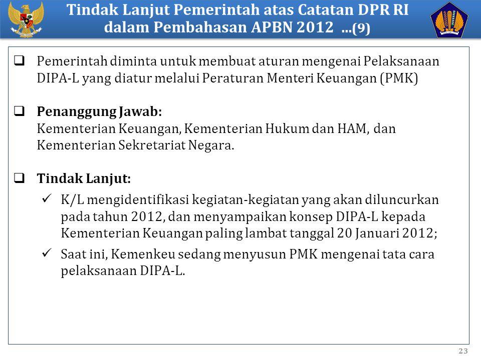 Tindak Lanjut Pemerintah atas Catatan DPR RI dalam Pembahasan APBN 2012 ...(9)