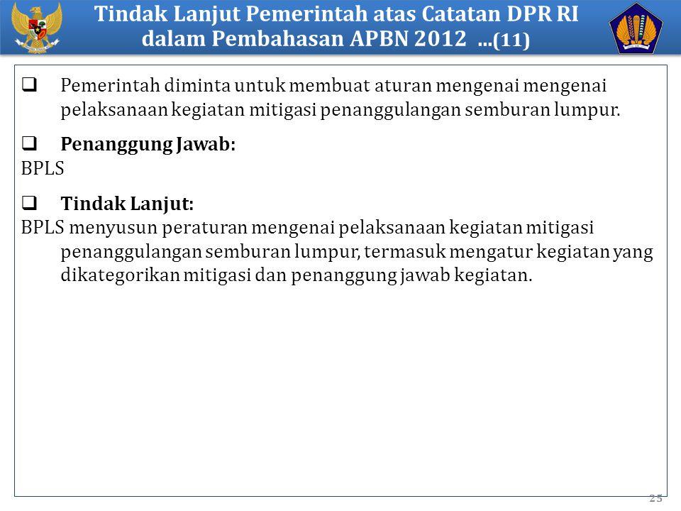 Tindak Lanjut Pemerintah atas Catatan DPR RI dalam Pembahasan APBN 2012 ...(11)