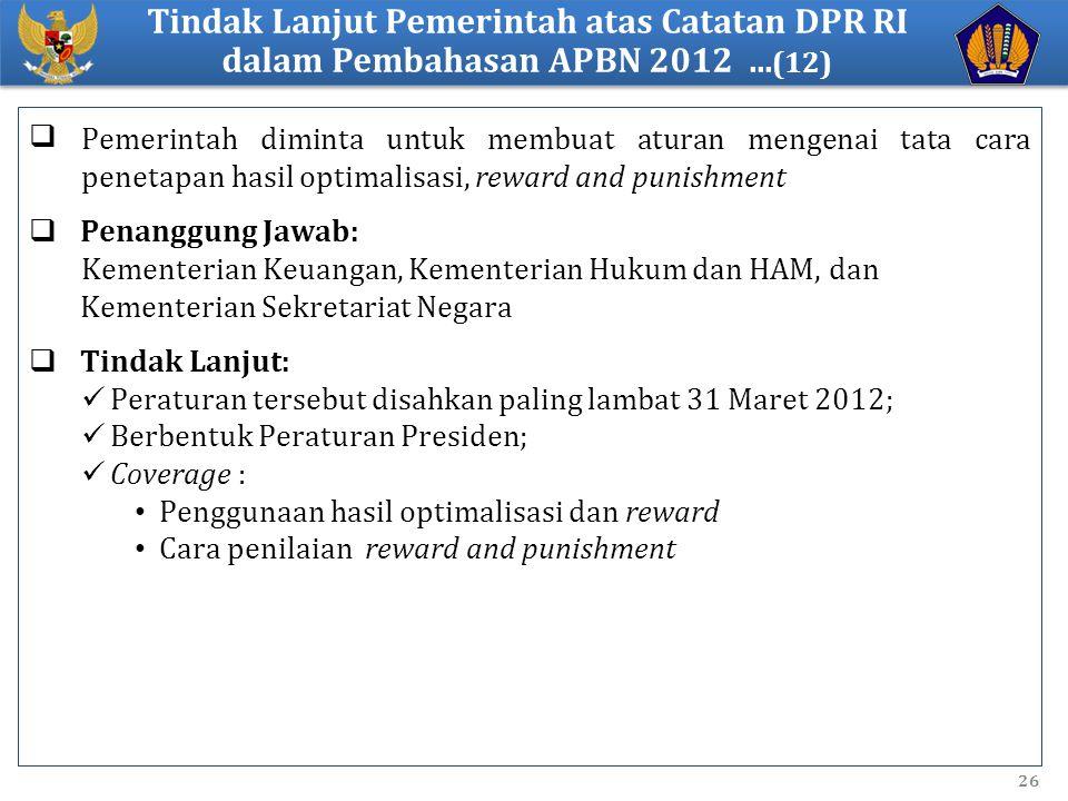 Tindak Lanjut Pemerintah atas Catatan DPR RI dalam Pembahasan APBN 2012 ...(12)