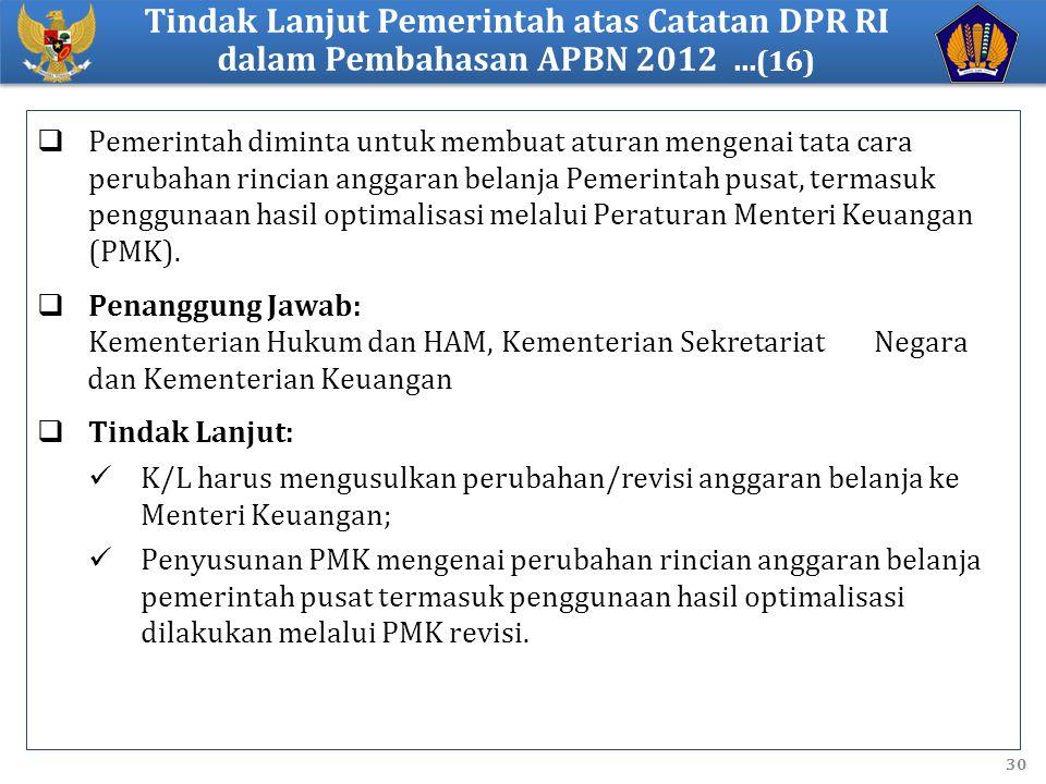 Tindak Lanjut Pemerintah atas Catatan DPR RI dalam Pembahasan APBN 2012 ...(16)