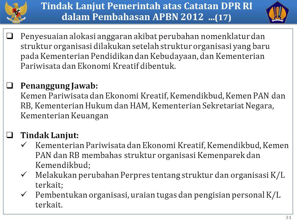 Tindak Lanjut Pemerintah atas Catatan DPR RI dalam Pembahasan APBN 2012 ...(17)