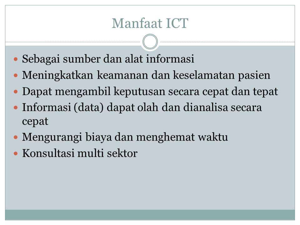 Manfaat ICT Sebagai sumber dan alat informasi