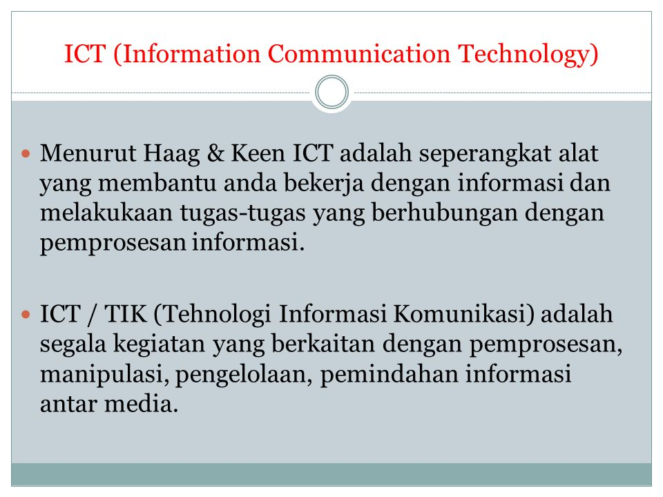 ICT (Information Communication Technology)