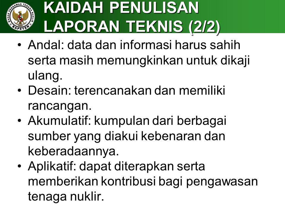 KAIDAH PENULISAN LAPORAN TEKNIS (2/2)