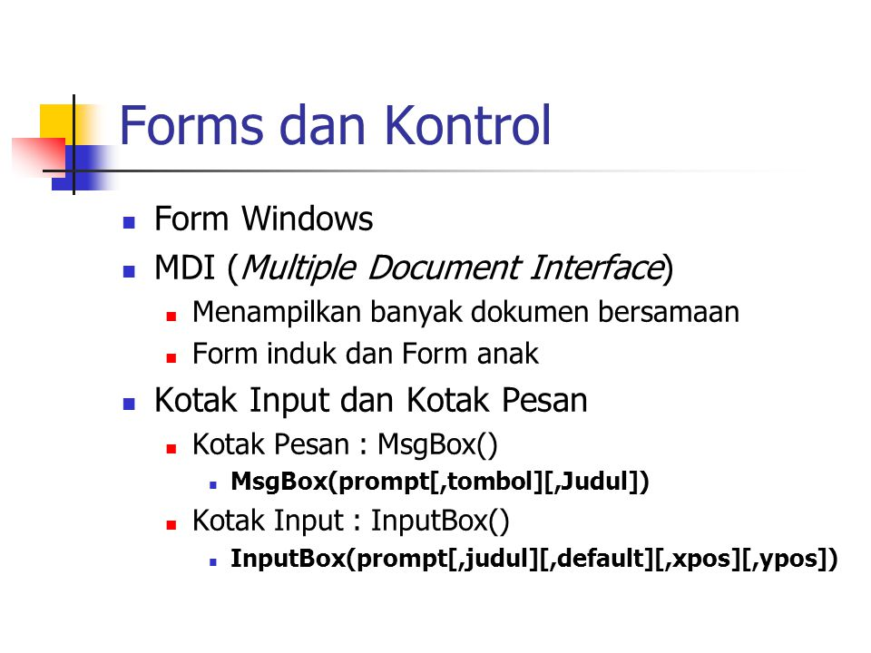 Forms dan Kontrol Form Windows MDI (Multiple Document Interface)