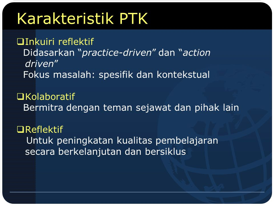 Karakteristik PTK Inkuiri reflektif