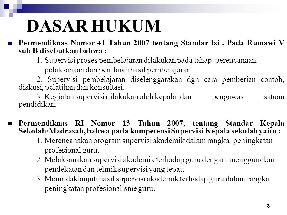 DASAR HUKUM Permendiknas Nomor 41 Tahun 2007 tentang Standar Isi . Pada Rumawi V sub B disebutkan bahwa :