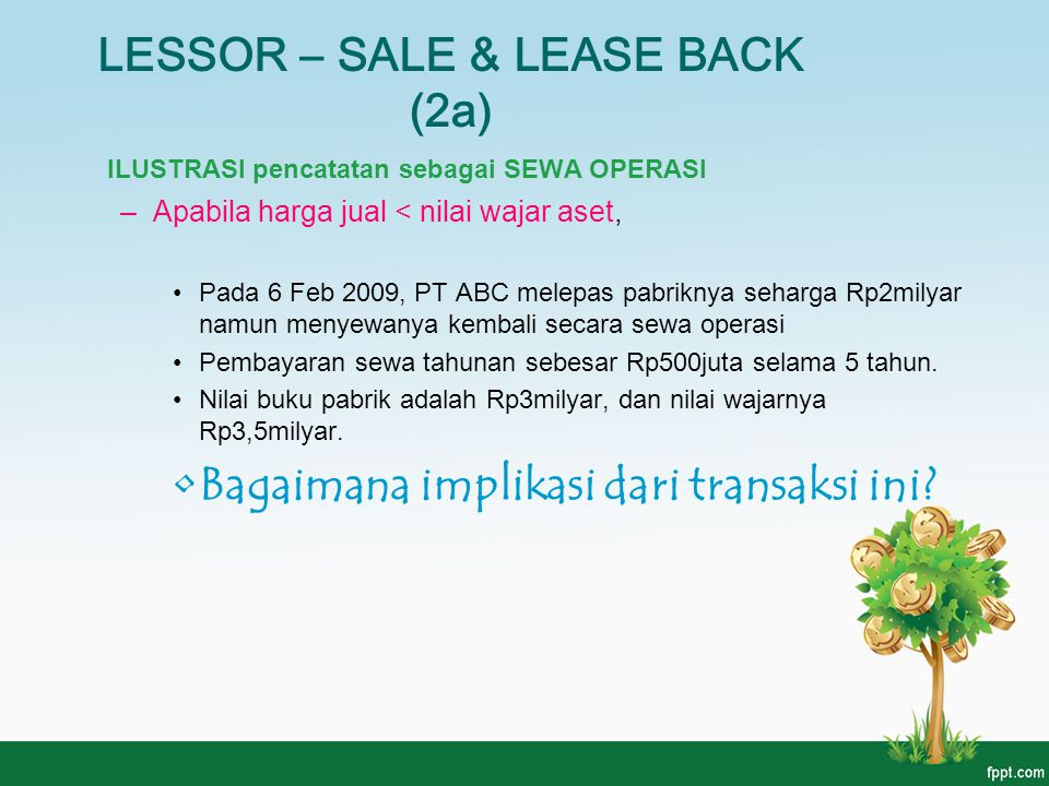 LESSOR – SALE & LEASE BACK (2a)