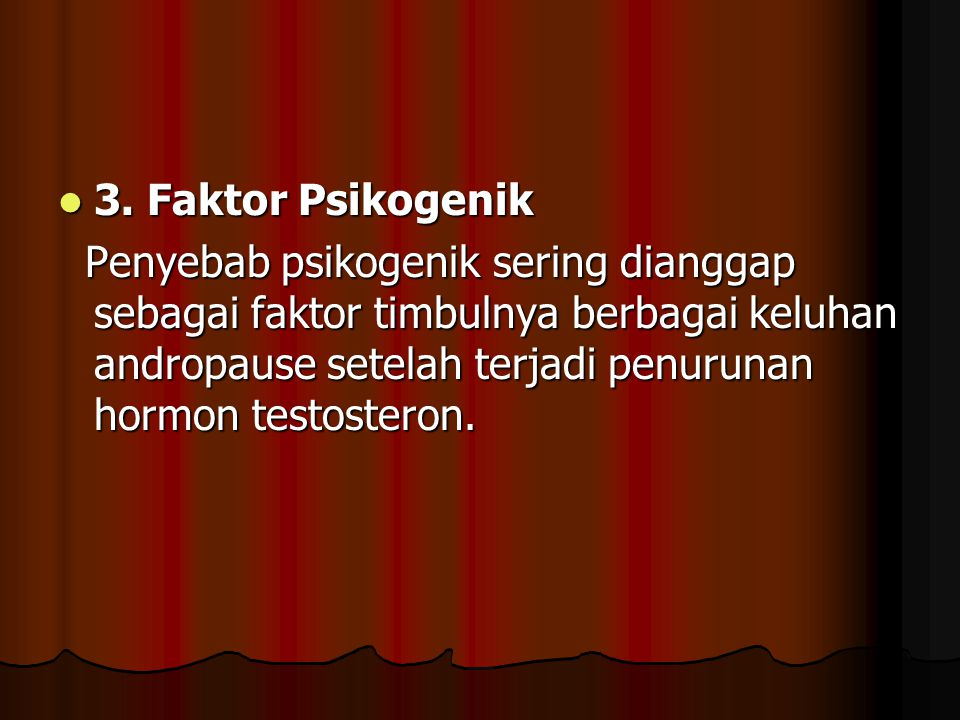 3. Faktor Psikogenik