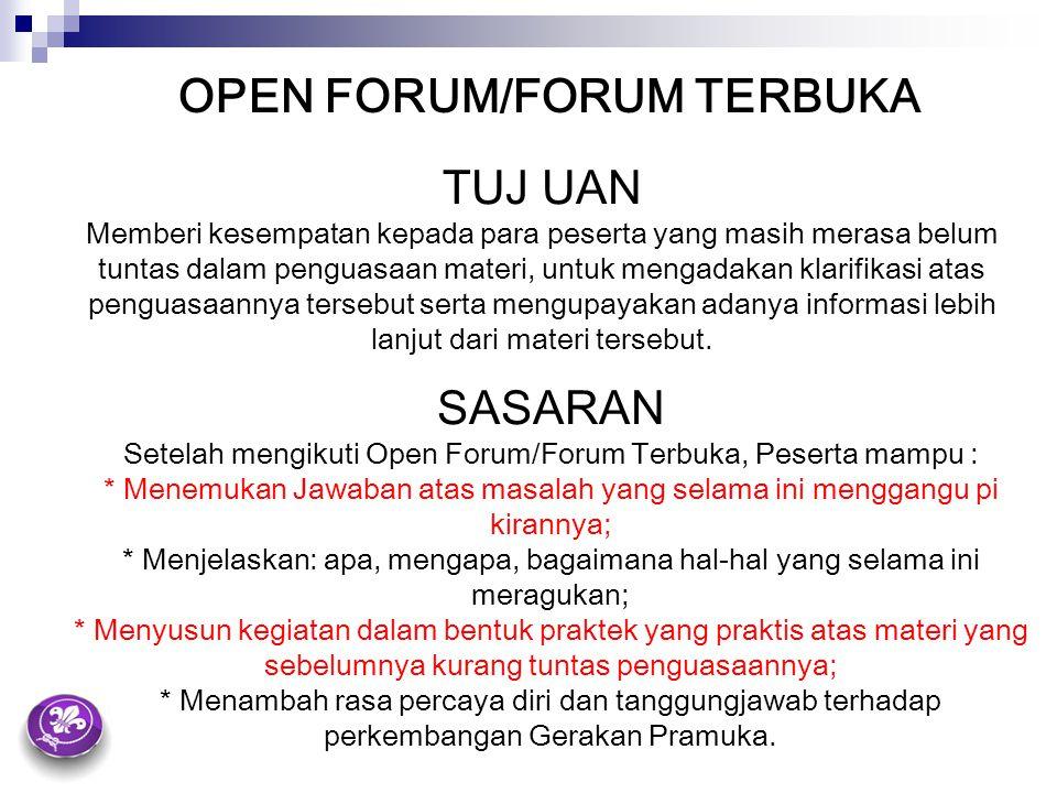 Setelah mengikuti Open Forum/Forum Terbuka, Peserta mampu :