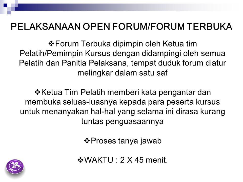 PELAKSANAAN OPEN FORUM/FORUM TERBUKA