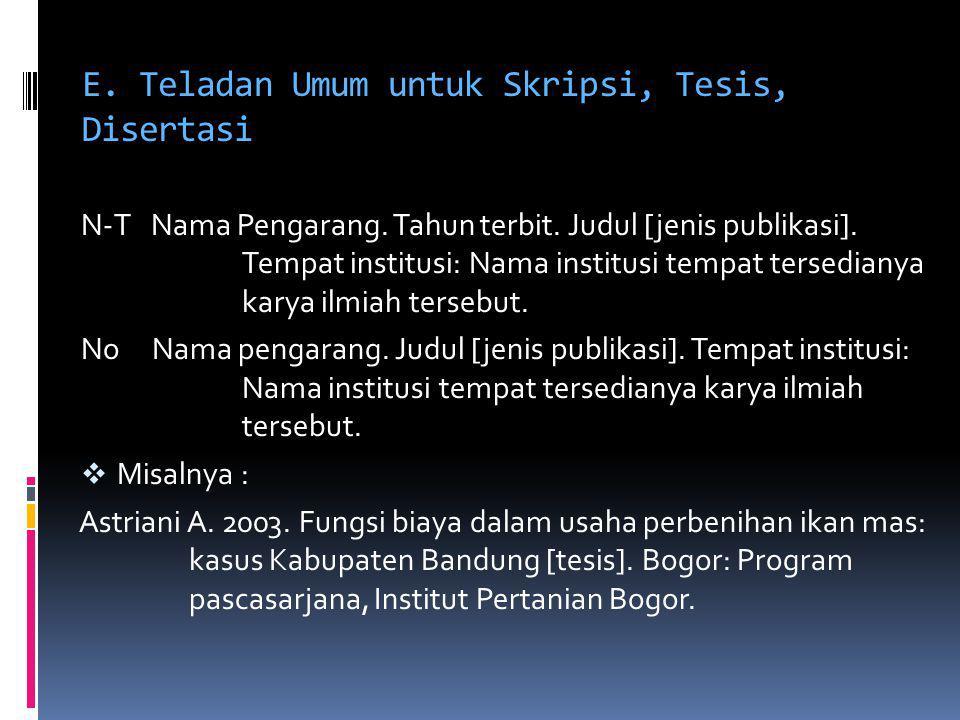 E. Teladan Umum untuk Skripsi, Tesis, Disertasi