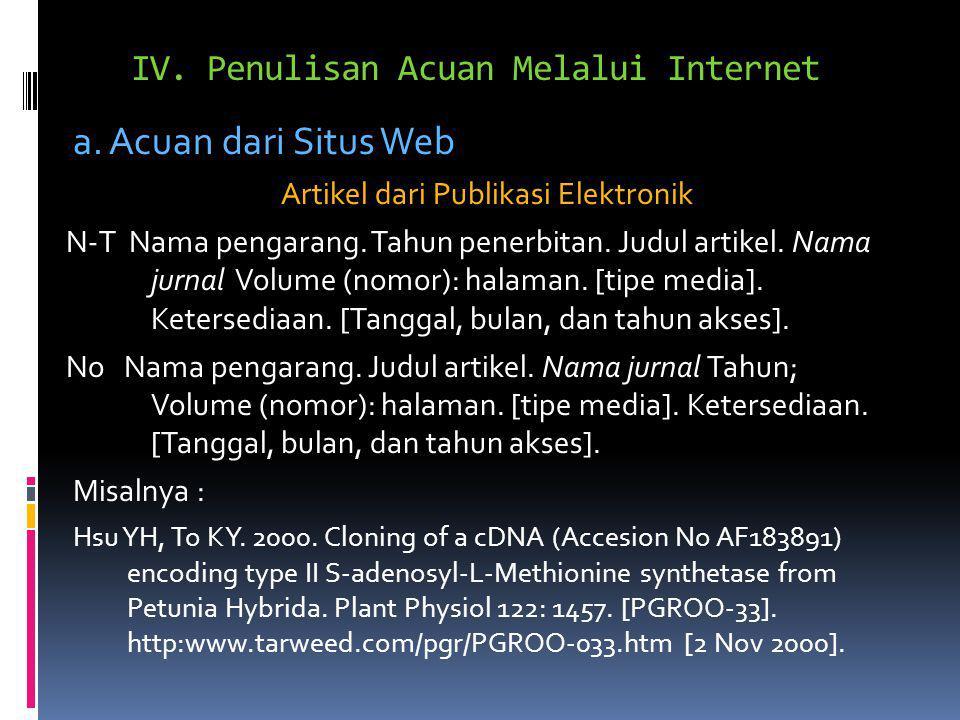 IV. Penulisan Acuan Melalui Internet