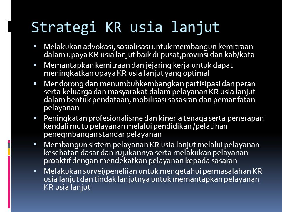 Strategi KR usia lanjut
