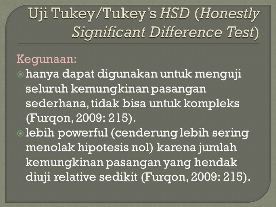 Uji Tukey/Tukey's HSD (Honestly Significant Difference Test)