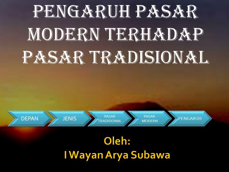 Oleh: I Wayan Arya Subawa