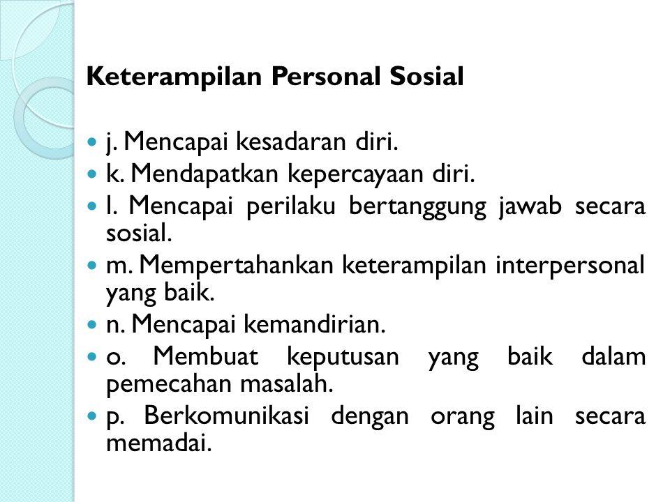 Keterampilan Personal Sosial
