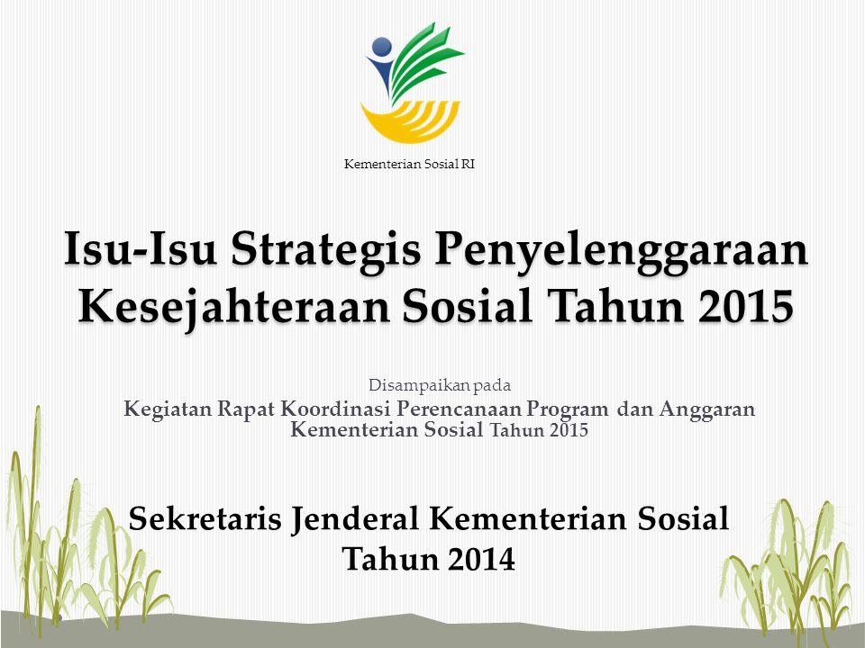 Isu-Isu Strategis Penyelenggaraan Kesejahteraan Sosial Tahun 2015