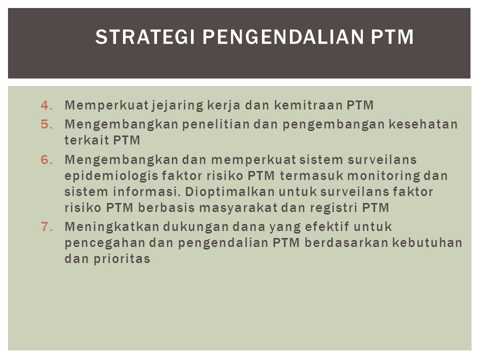 STRATEGI PENGENDALIAN PTM