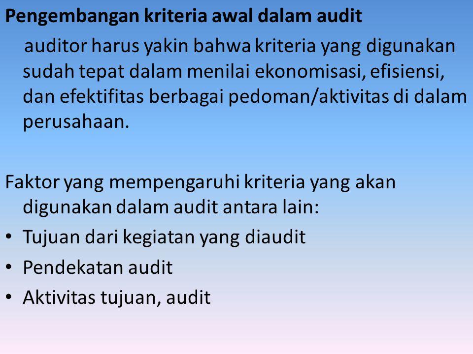 Pengembangan kriteria awal dalam audit