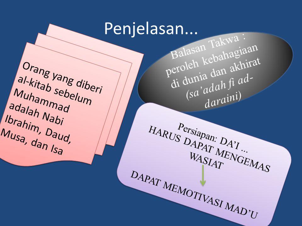 Penjelasan... Orang yang diberi al-kitab sebelum Muhammad adalah Nabi Ibrahim, Daud, Musa, dan Isa.