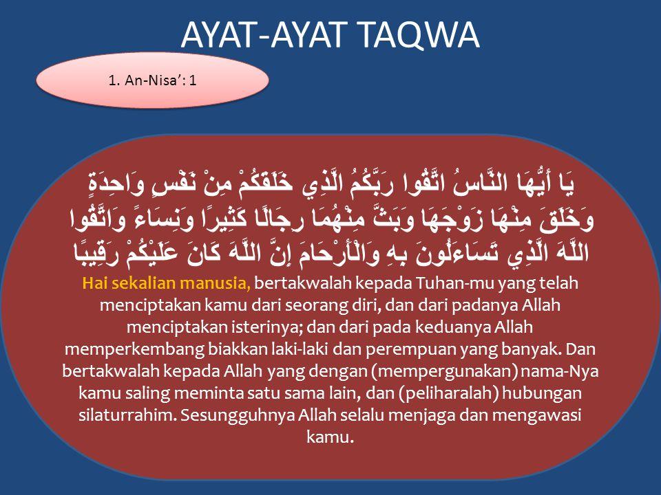AYAT-AYAT TAQWA 1. An-Nisa': 1.