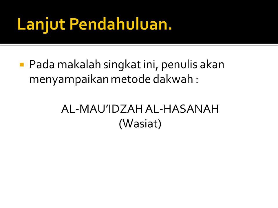 AL-MAU'IDZAH AL-HASANAH
