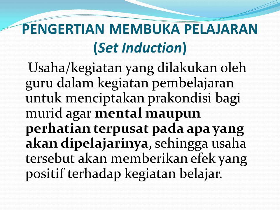 PENGERTIAN MEMBUKA PELAJARAN (Set Induction)