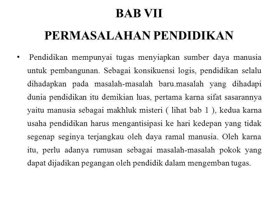 BAB VII PERMASALAHAN PENDIDIKAN
