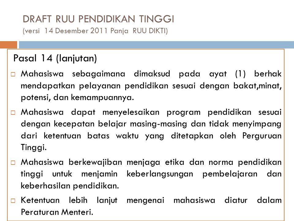 DRAFT RUU PENDIDIKAN TINGGI (versi 14 Desember 2011 Panja RUU DIKTI)