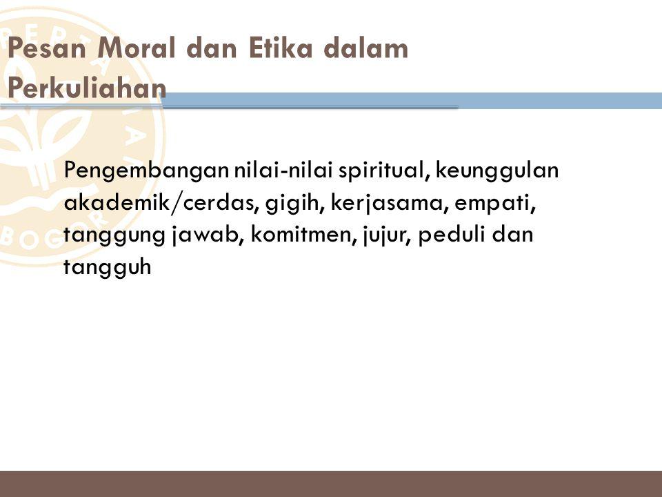 Pesan Moral dan Etika dalam Perkuliahan