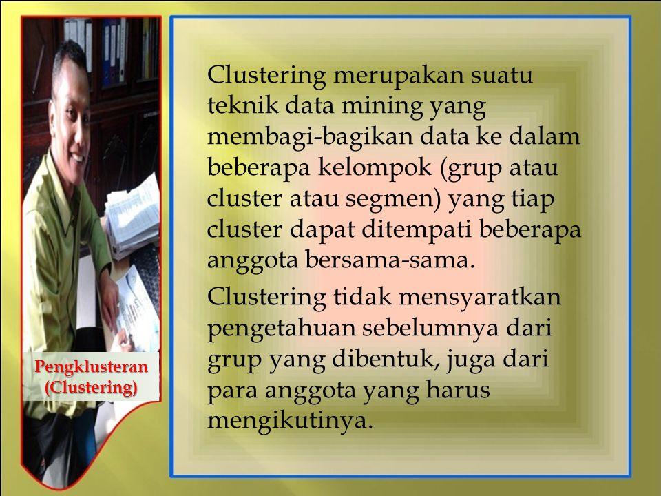Pengklusteran (Clustering)