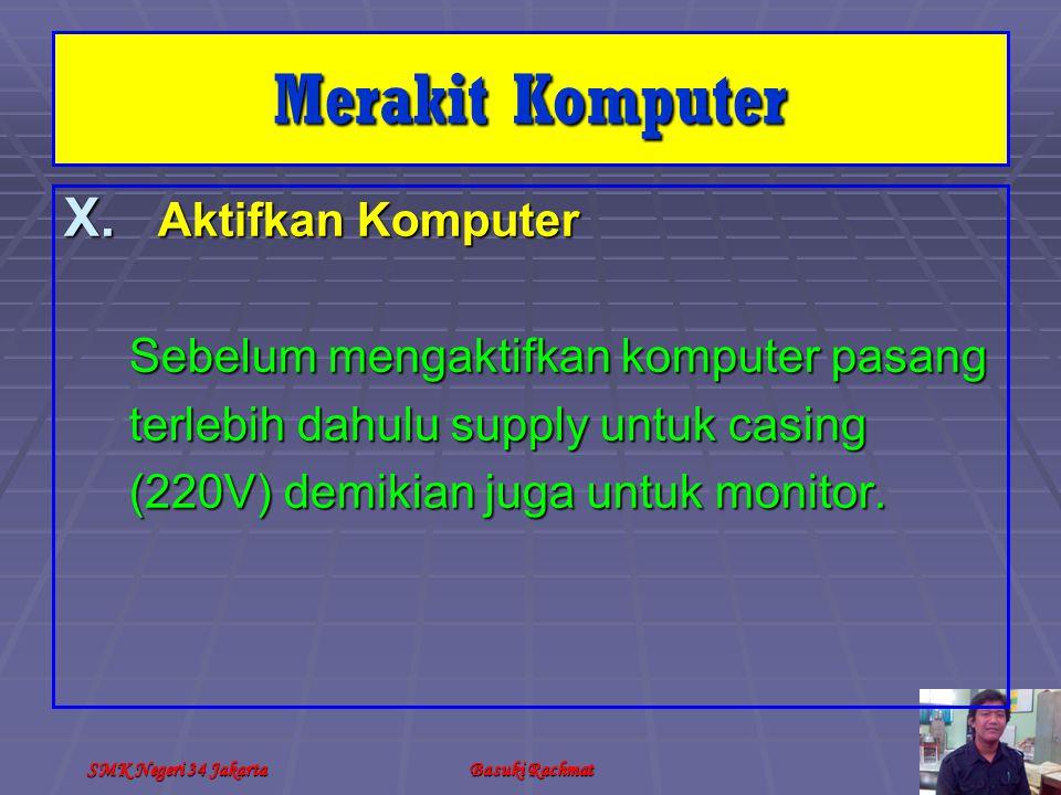 Merakit Komputer Aktifkan Komputer