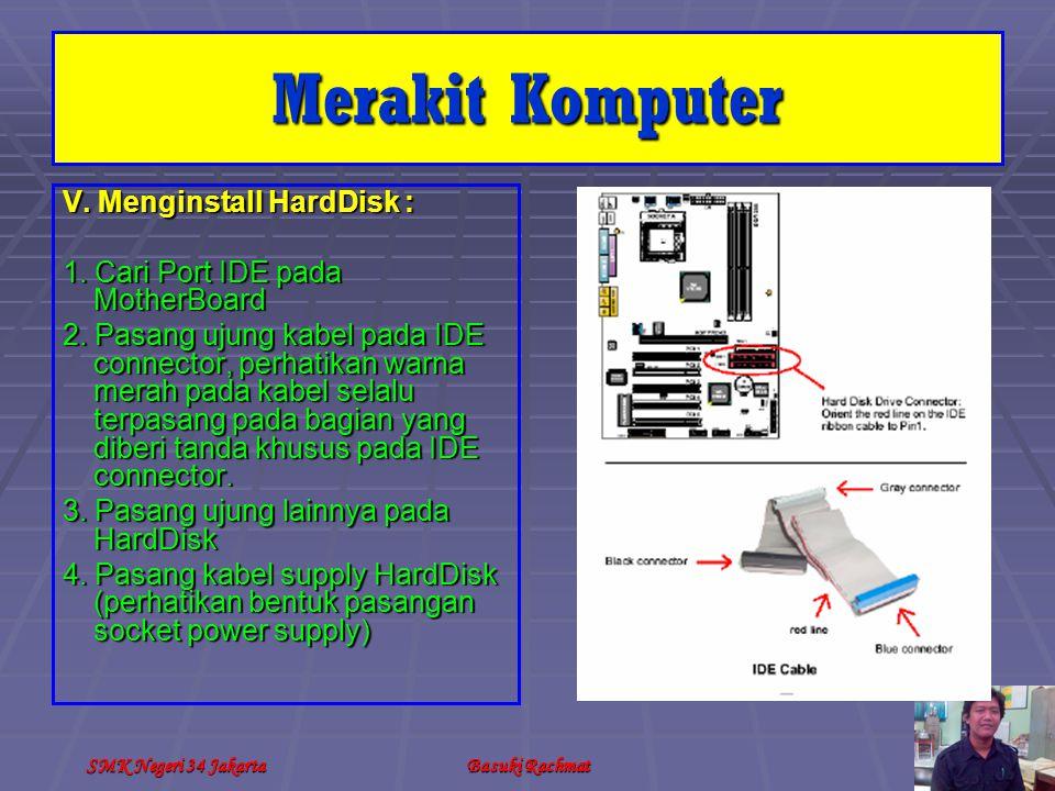 Merakit Komputer V. Menginstall HardDisk :