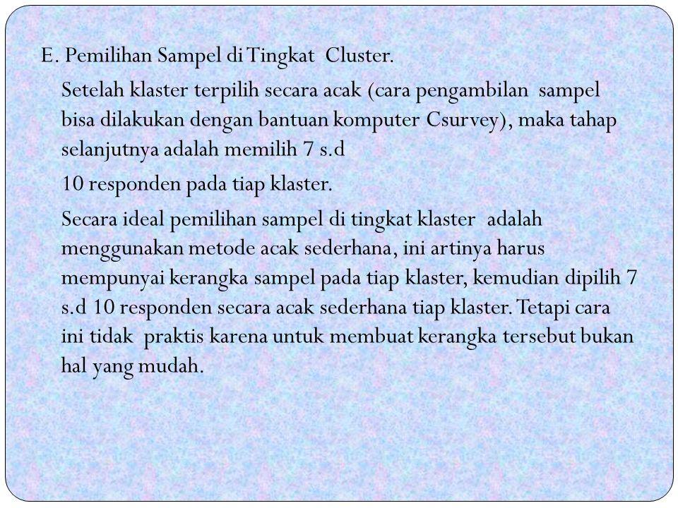 E. Pemilihan Sampel di Tingkat Cluster