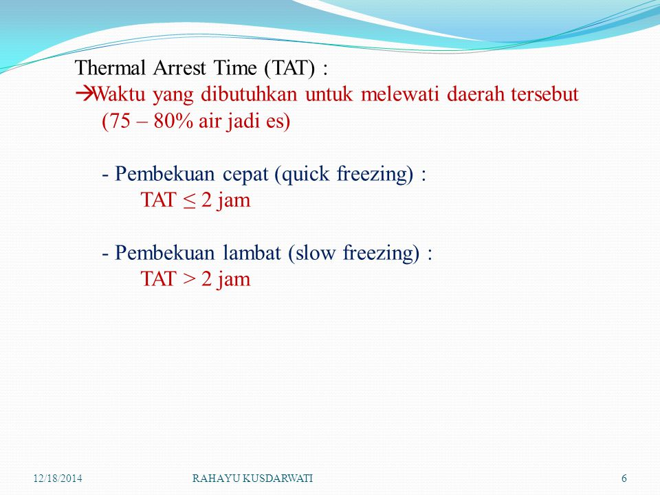 Thermal Arrest Time (TAT) :
